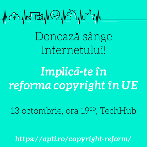 Reforma copyright si implicatii - eveniment 13 octombrie
